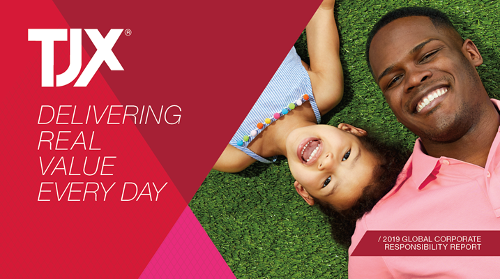TJX Delivering Value Every Day - 2019 Global Corporate Responsibility Report