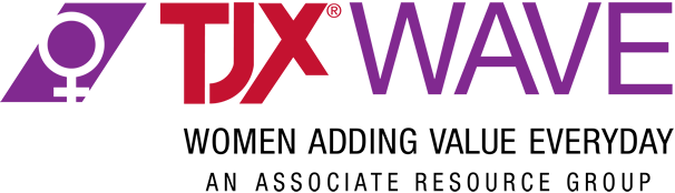 TJX - WAVE - Women Adding Value Everyday - An Associate Resource Group